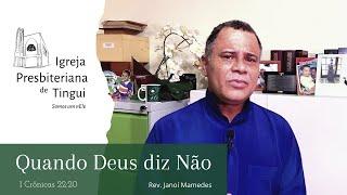 Quando Deus diz Não! - Minuto da Palavra - IPB Tingui