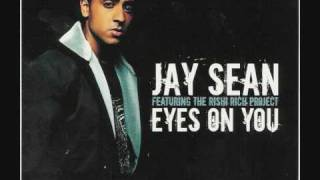 Jay Sean Eyes On You (Rishi Rish Rmx)