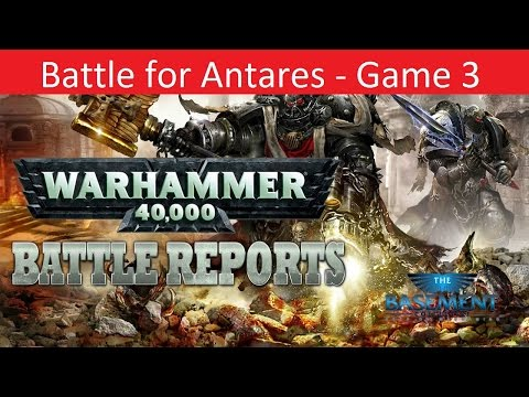 TBMC - 40k Campaign - Battle for Antares - Game 3
