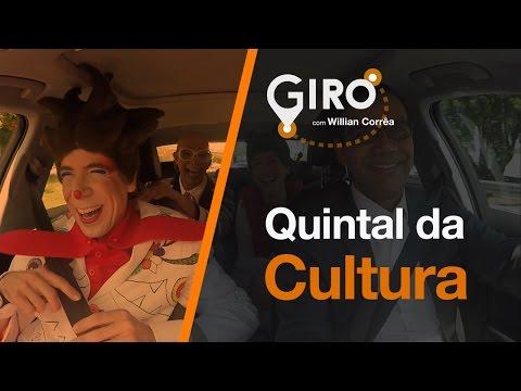 Giro Com Willian Corrêa   Quintal Da Cultura.#27