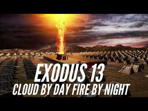 The Bible Channel: EXODUS 13/ CLOUD BY DAY FIRE BY NIGHT