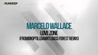 Marcelo Wallace - Love Zone (FromDropTillDawn