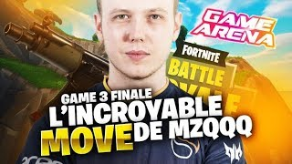 L'INCROYABLE MOVE DE MZQQQ - GAME ARENA - GAME 3 FINALE