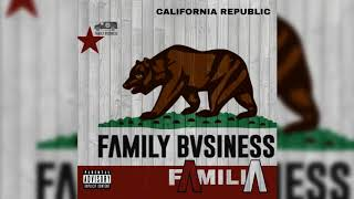 Family Bvsiness - Familia (KXNG CROOKED, Horseshoe G.A.N.G)