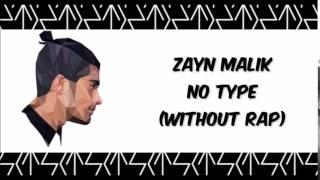 Zayn Malik - No Type (Without RAP)