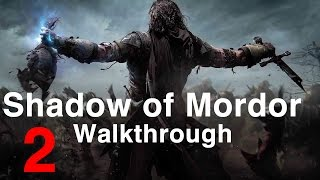 Shadow of Mordor - Walkthrough Gameplay Part 2: The Slaver (No Commentary) | WikiGameGuides