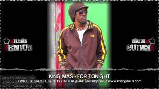 King Mas - For Tonight - June 2013