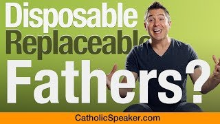 Shocking Stats on Fathers (Are Dads Replaceable?) - Video by Catholic Speaker Ken Yasinski