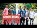 {BROTHERHOOD || VSTUDIO FILM || Production No_2 || Short Film }