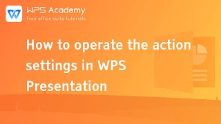 [WPS Academy] 1.0.5 PPT: How to operate the action settings in WPS Presentation screenshot 5