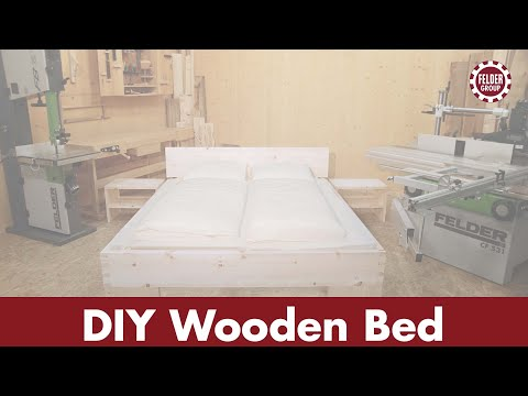 DIY Wooden Bed, made with FELDER® woodworking machines