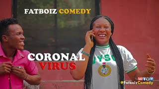 Download Fatboiz Comedy - CORONAL VIRUS (FATBOIZ COMEDY)