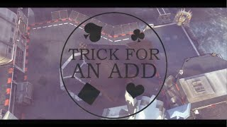 Kayos: TRICK For An Add #12! ft. Flaw Thrill