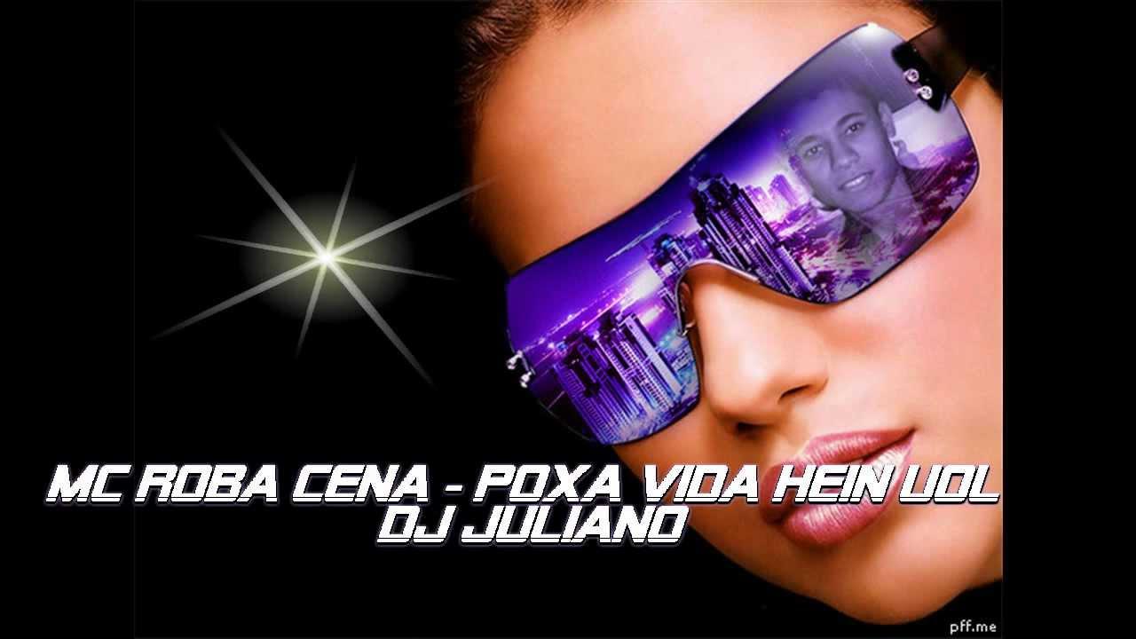 VIDA BAIXAR CENA MC UOU POXA ROBA EM MUSICA