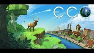 Eco The New Minecraft! First look For me!