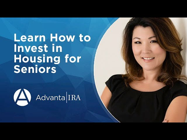 Learn to Invest in Housing for Seniors
