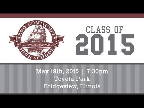 Argo Community High School Commencement Ceremony 2015