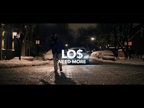 LO$ - Need More (Official Video)