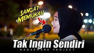 Tak Ingin Sendiri - Dian Piesesha ( Cover Nasytha ft Bahrul Nadaswara Project )
