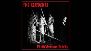 The Residents - 19 Mysterious Tracks - 08 - Give It To Someone Else