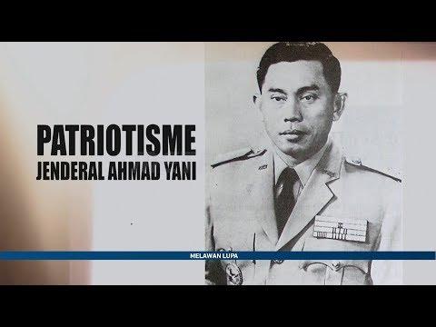 Melawan Lupa - Patriotisme Jendral Ahmad Yani