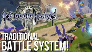 Kingdom Hearts 3 Will Use The Traditional Battle System!