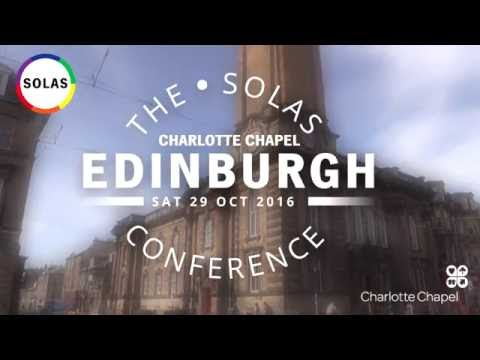 Sexuality, Society and the Church - Solas Conference Edinburgh