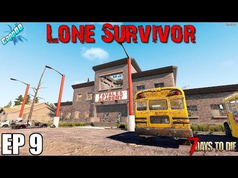7 Days To Die - Lone Survivor EP9 (Alpha 18)