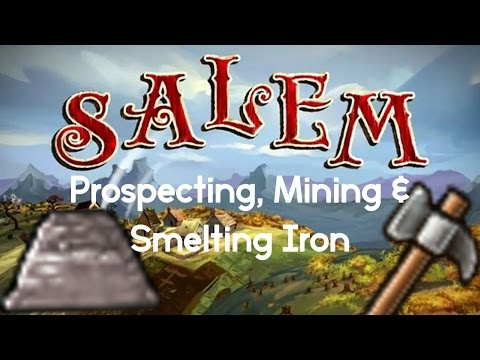 Prospecting, Mining, and Smelting Iron - Salem the Game: Episode 10