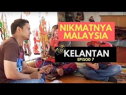 Nikmatnya Malaysia Kelantan ep7