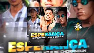 Esperança - MC RF3, Belko e MC Chorandun