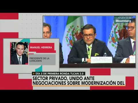 Sector privado está muy unido ante renegociación del TLCAN