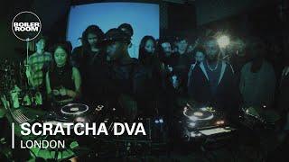 Scratcha DVA Boiler Room London DJ Set