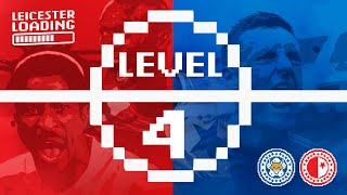 Leicester Loading | Level 4