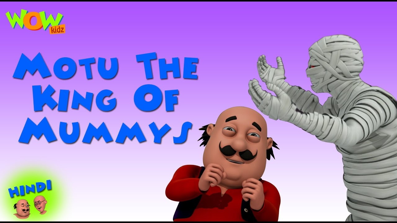 Motu The King Of Mummys Motu Patlu In Hindi 3d Animation Cartoon