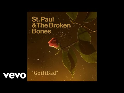 St. Paul & The Broken Bones - GotItBad (Audio)