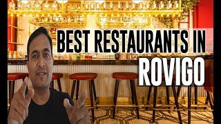 Best Restaurants and Places to Eat in Rovigo , Italy