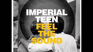 Imperial Teen-Overtaken