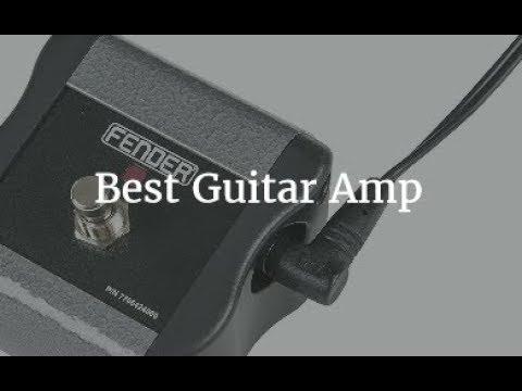 Top 5 Best Guitar Amp 2018