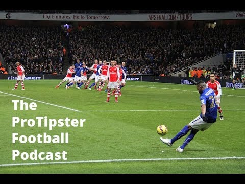 Football Podcast, Premier League Betting Tips & European Football Previews, 18 January 2018