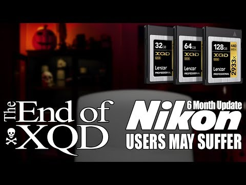 Nikon Customers Suffer The End Of XQD Z7 Z6 D850 D500 & More