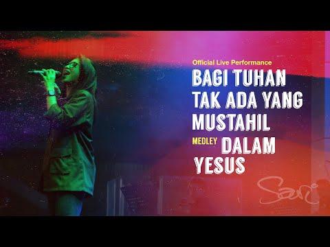Sari Simorangkir - Bagi Tuhan Tak Ada Yang Mustahil medley Dalam Yesus (Official Live Performance)