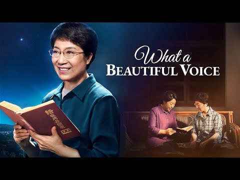 "Christian Movie 2018 | How to Hear the Voice of God and Welcome the Lord | ""What a Beautiful Voice"""