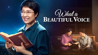 "Gospel Movie 2018 | How to Hear the Voice of God and Welcome the Lord | ""What a Beautiful Voice"""