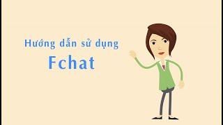Hướng dẫn sử dụng Fchat
