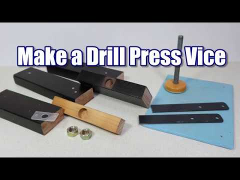 Make a Drill Press Vice