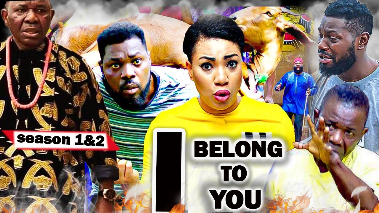 Download I BELONG TO YOU SEASON 1&2 NEW TRENDING MOVIE JERRY WILLIAMS CHIWETALU AGU LATEST NOLLYWOOD MOVIE