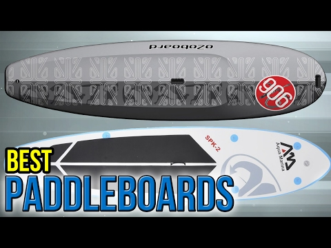 10 Best Paddleboards 2017