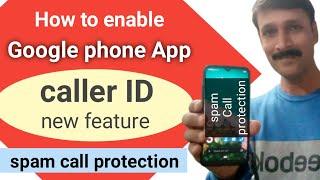 Google phone app- caller id new feature, verified calls, best caller id app