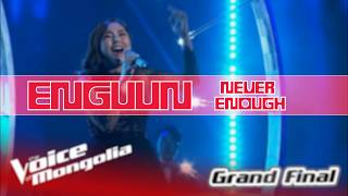 Gambar cover Enguun - Never enough lyrics Voice of Mongolia 2018